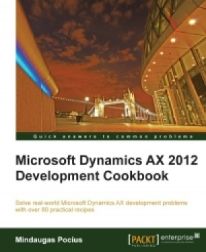 Download Microsoft Dynamics AX 2012 Development Cookbook free book as pdf format
