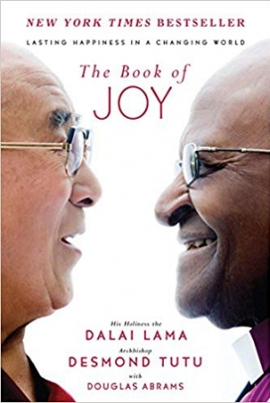 Download The Book of Joy: Lasting Happiness in a Changing World free book as pdf format