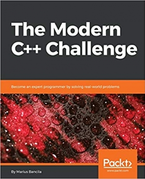 Download The Modern C++ Challenge: Become an expert programmer by solving real-world problems free book as pdf format