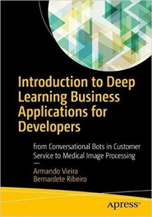 Download Introduction to Deep Learning Business Applications for Developers free book as pdf format
