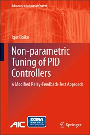 Download Non-parametric Tuning of PID Controllers: A Modified Relay-Feedback-Test Approach free book as pdf format