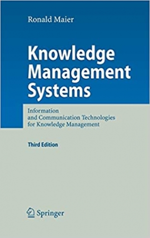 Download Knowledge Management Systems: Information and Communication Technologies for Knowledge Management free book as pdf format