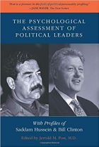 Book The Psychological Assessment of Political Leaders: With Profiles of Saddam Hussein and Bill Clinton free