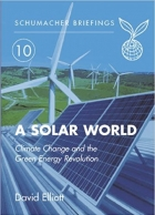 Book Solar World Climate Change and the Green Energy Revolution free