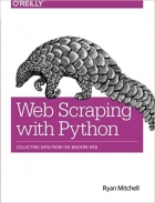 Book Web Scraping with Python: Collecting Data from the Modern Web free