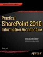 Book Practical SharePoint 2010 Information Architecture free