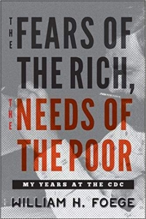 Download The Fears of the Rich, The Needs of the Poor: My Years at the CDC free book as epub format