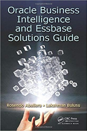 Download Oracle Business Intelligence and Essbase Solutions Guide free book as pdf format