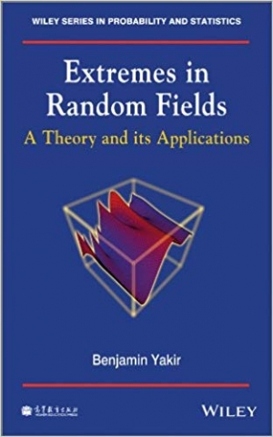 Download Extremes in Random Fields: A Theory and Its Applications free book as pdf format