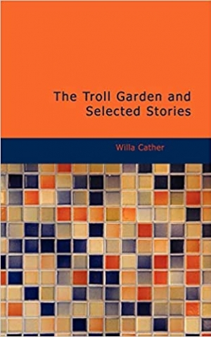 Download The Troll Garden and Selected Stories free book as epub format