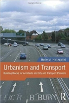 Book Urbanism and Transport: Building Blocks for Architects and City and Transport Planners free