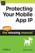 Book Protecting Your Mobile App IP: The Mini Missing Manual free