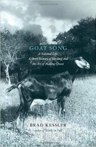 Book Goat Song: A Seasonal Life, A Short History of Herding, and the Art of Making Cheese free