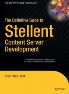 Book The Definitive Guide to Stellent Content Server Development free