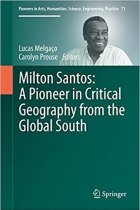 Book Milton Santos: A Pioneer in Critical Geography from the Global South free