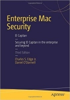 Enterprise Mac Security, 3rd Edition