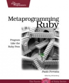 Book Metaprogramming Ruby free