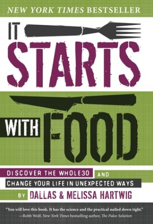 Download It Starts with Food: Discover the Whole30 and Change Your Life in Unexpected Ways free book as pdf format