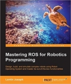 Book Mastering ROS for Robotics Programming free