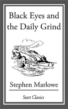 Book Black Eyes and the Daily Grind free