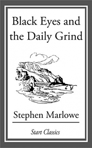 Download Black Eyes and the Daily Grind free book as epub format