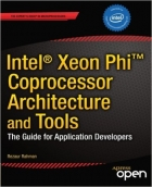 Book Intel Xeon Phi Coprocessor Architecture and Tools free