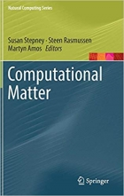Computational Matter (Natural Computing Series)