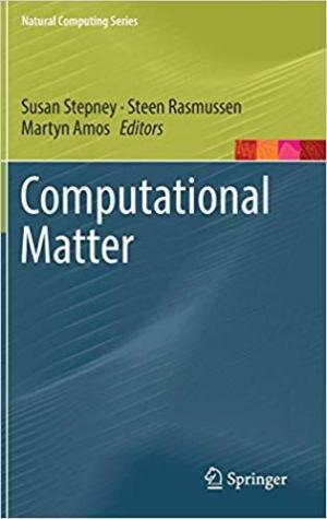 Download Computational Matter (Natural Computing Series) free book as pdf format