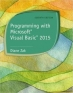 Programming with Microsoft Visual Basic 2015, 7th Edition