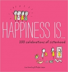 Book Happiness Is . . . 200 Celebrations of Sisterhood free