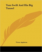 Book Tom Swift And His Big Tunnel free