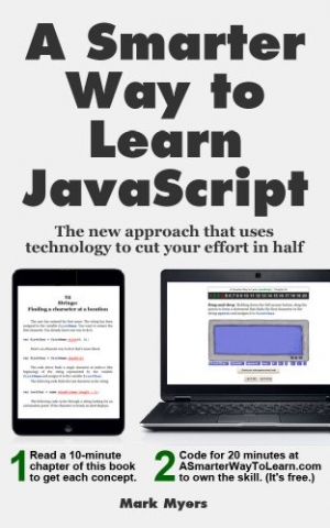 Download A Smarter Way to Learn JavaScript: The new approach that uses technology to cut your effort in half free book as pdf format