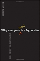 Book Why Everyone (Else) Is a Hypocrite: Evolution and the Modular Mind free