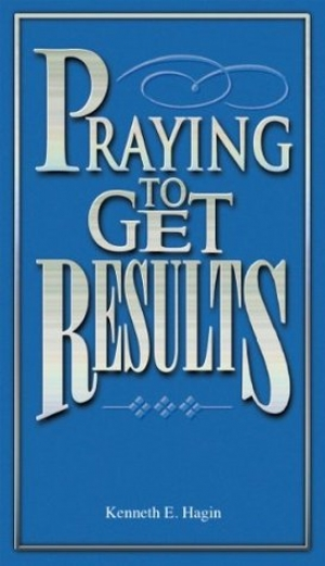 Download Praying To Get Results free book as pdf format