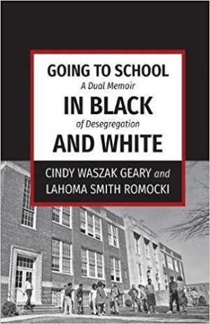 Download Going to School in Black and White A dual memoir of desegregation free book as epub format