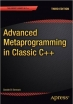 Advanced  Metaprogramming in Classic C++, 3rd Edition