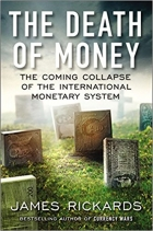 Book The Death of Money The Coming Collapse of the International Monetary System free