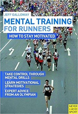 Download Mental Training for Runners How to Stay Motivated free book as pdf format