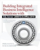 Book Building Integrated Business Intelligence Solutions with SQL Server 2008 R2 & Office 2010 free