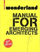 Wonderland Manual for Emerging Architects