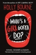 Book What's a Girl Gotta Do? free