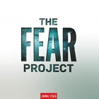 Book The Fear Project: What Our Most Primal Emotion Taught Me About Survival, Success, Surfing . . . and Love free