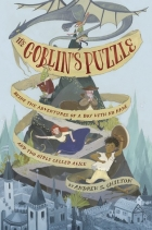 Book The Goblin's Puzzle: Being the Adventures of a Boy with No Name and Two Girls Called Alice free