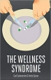 Book The Wellness Syndrome free