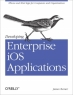 Book Developing Enterprise iOS Applications free