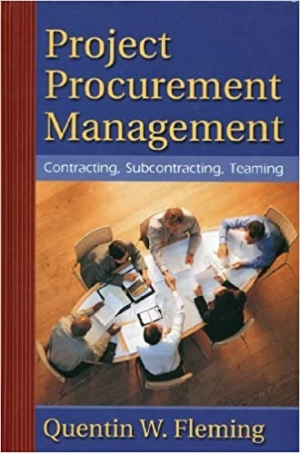 Download Project Procurement Management: Contracting, Subcontracting, Teaming free book as pdf format