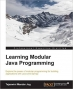 Book Learning Modular Java Programming free