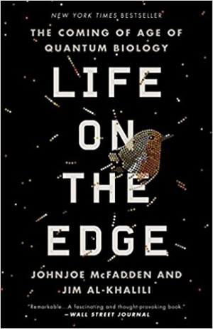 Download Life on the Edge: The Coming of Age of Quantum Biology free book as pdf format