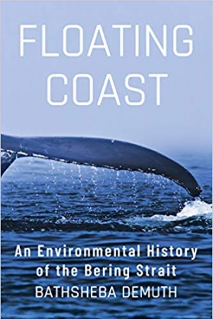 Download Floating Coast: An Environmental History of the Bering Strait free book as epub format