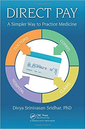 Download Direct Pay: A Simpler Way to Practice Medicine free book as pdf format